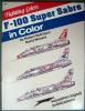 F-100 Super Sabre in color  1500.-
