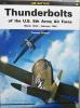 Kagero - Thunderbolts of the U.S. 8th Army Air Force March 1943 - February 1944